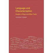 Language and Characterisation: People in Plays and Other Texts