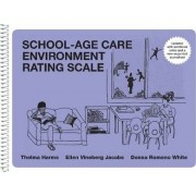School-Age Care Environment Rating Scale (Sacers) by Thelma Harms