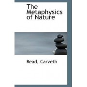 The Metaphysics of Nature by Read Carveth