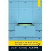 Managing in the Public Sector by Brett Sharp