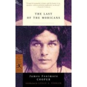 The Last of the Mohicans by James F. Cooper