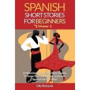 Spanish Short Stories for Beginners Volume 2 by Olly Richards