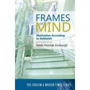 Frames of Mind by Rabbi Yitzchak Ginsburgh