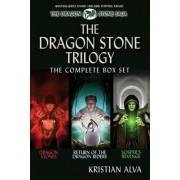 The Dragon Stone Trilogy, the Complete Box Set by Kristian Alva