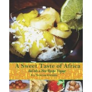 A Sweet Taste of Africa by Ivy Newton-Gamble
