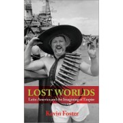 Lost Worlds by Kevin Foster