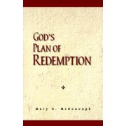 God's Plan of Redemption by Mary E McDonough