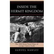 Inside the Hermit Kingdom by Samuel Hawley