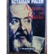 Apararea Lui Galilei - O . Paler