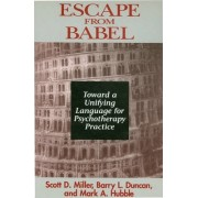 Escape from Babel by Barry L. Duncan