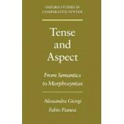 Tense and Aspect by Alessandra Giorgi