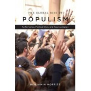 The Global Rise of Populism by Benjamin Moffitt