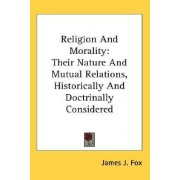 Religion and Morality by Professor of Anthropology Research School of Pacific Studies James J Fox