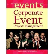 Corporate Event Project Management by William O'Toole