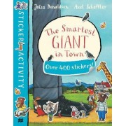 The Smartest Giant in Town Sticker Book by Julia Donaldson