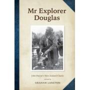 Mr Explorer Douglas by Graham Langton