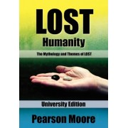 Lost Humanity University Edition by Pearson Moore