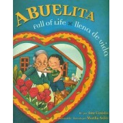 Abuelita Full of Life by Amy Costales