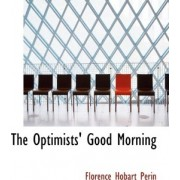 The Optimists' Good Morning by Florence Hobart Perin