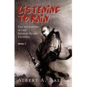 Listening to Rain by Albert A Dalia