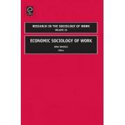 Economic Sociology of Work by Nina Bandelj