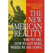 The New American Reality by Reynolds Farley