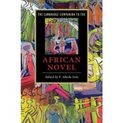 The Cambridge Companion to the African Novel by F. Abiola Irele