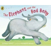 The Elephant and the Bad Baby by Raymond Briggs