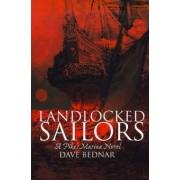 Landlocked Sailors by Dave Bednar