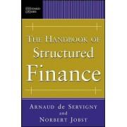 The Handbook of Structured Finance by Arnaud de Servigny