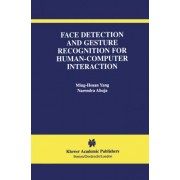 Face Detection and Gesture Recognition for Human-computer Interaction by Ming-Hsuan Yang