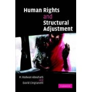Human Rights and Structural Adjustment by M. Rodwan Abouharb