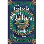 Circle of Quilters: An Elm Creek Quilts Novel by Jennifer Chiaverini
