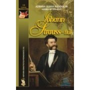 Johann Strauss - fiul - Adriana Liliana Rogovschi Andrea Bettina Rost
