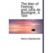The Man of Feeling by Henry Mackenzie
