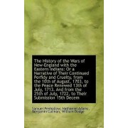 The History of the Wars of New-England with the Eastern Indians by Nathaniel Adams Benjamin Col Penhallow