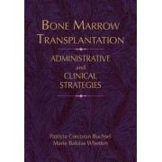 Bone Marrow Transplantation by Patricia Buchsel