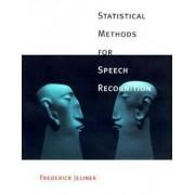 Statistical Methods for Speech Recognition by Frederick Jelinek