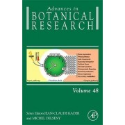 Advances in Botanical Research: Volume 46 by Jean-Claude Kader