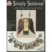 Simply Soldered by Carrie Edelmann- Avery