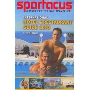 Spartacus International Hotel and Restaurant Guide 2010 by Briand Bedford