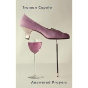 Answered Prayers by Truman Capote