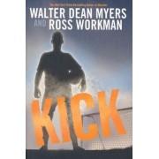 Kick by Walter Dean Myers