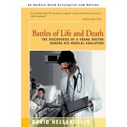 Battles of Life and Death by David Hellerstein