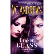 Broken Glass by V C Andrews