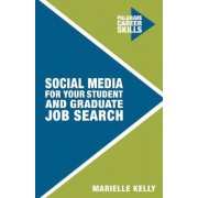 Social Media for Your Student and Graduate Job Search by Marielle Kelly