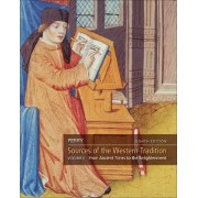 Sources of the Western Tradition: v. 1 by Marvin Perry