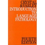 Introduction to Language Pathology by David Crystal