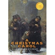 A Christmas Carol (Illustrated) (1000 Copy Limited Edition) by Charles Dickens