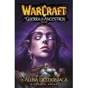 Richard A. Knaak Warcraft. La Guerra De Los Ancestros 2. El Alma Demoníaca